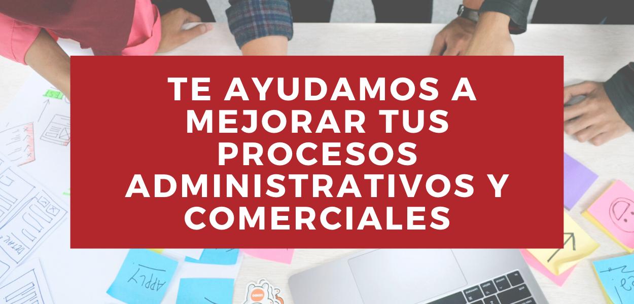 Copia de Copia de Consultoría en procesos administrativos, comerciales y de gestión